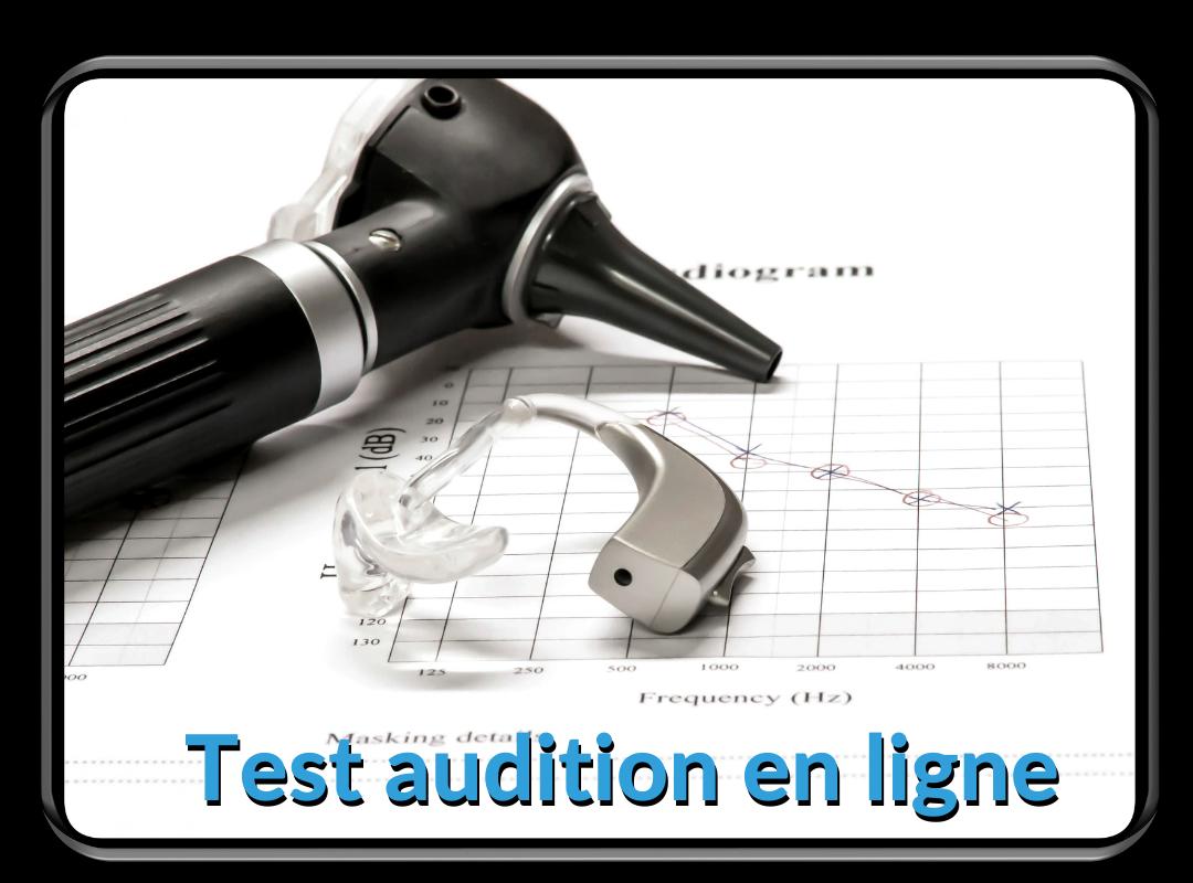 Testez votre audition